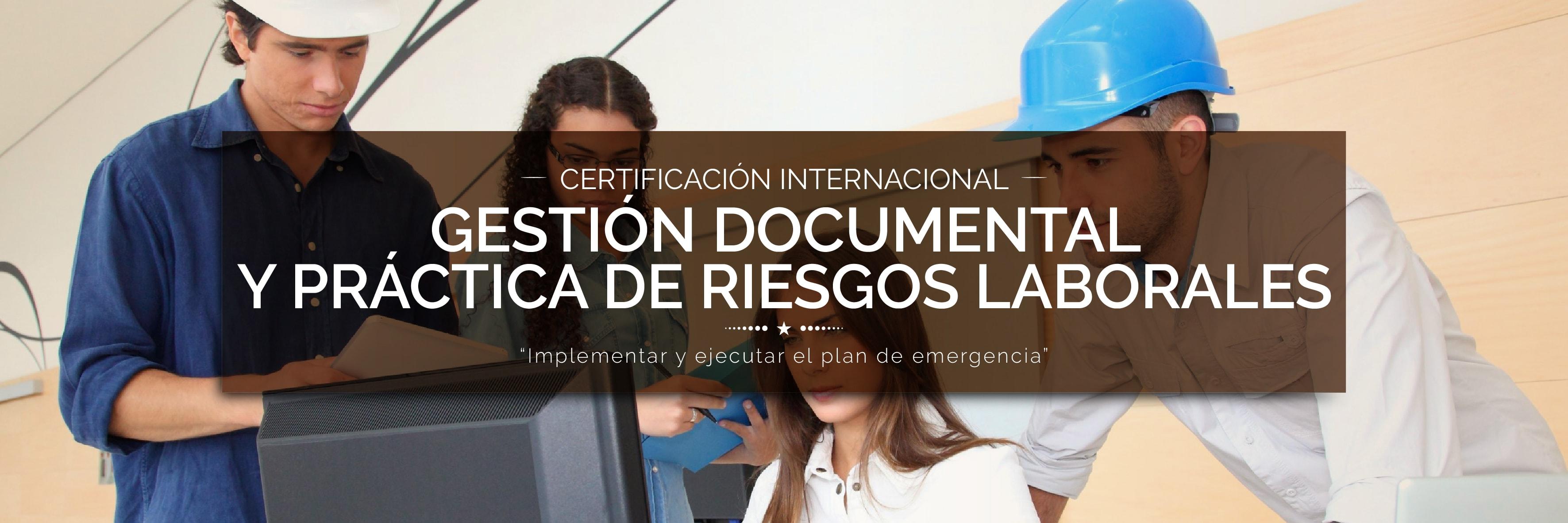 Certificación Internacional Gestión Documental y Practica de Riesgo laborales
