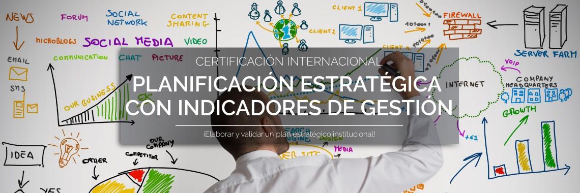 Certificación Internacional en Planificación Estratégica con Indicadores de Gestión