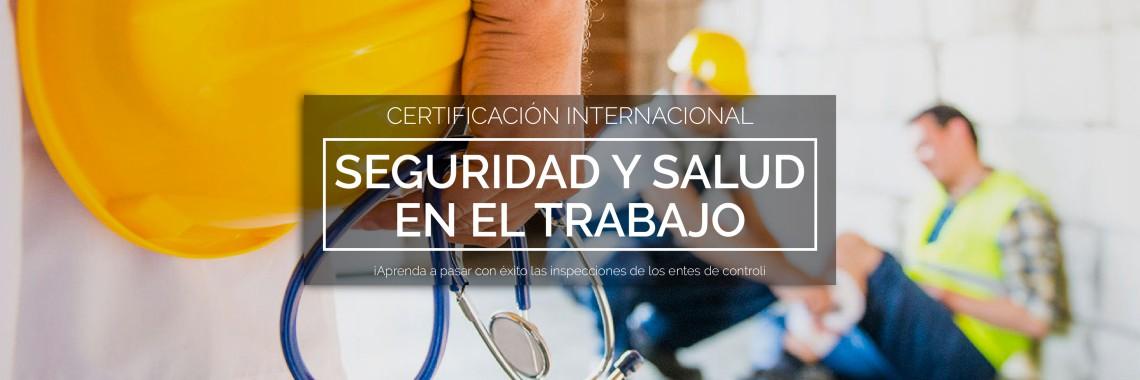 Certificación Internacional en Seguridad y Salud en el Trabajo