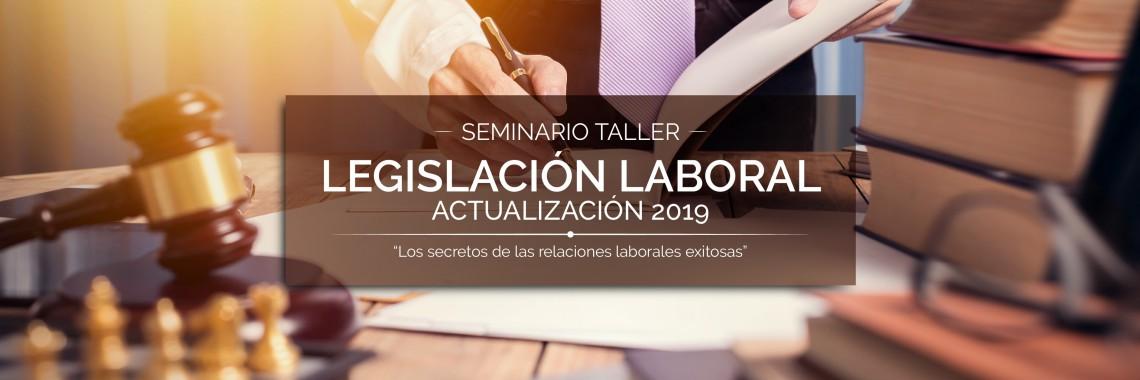 Legislación Laboral (Actualización 2019)