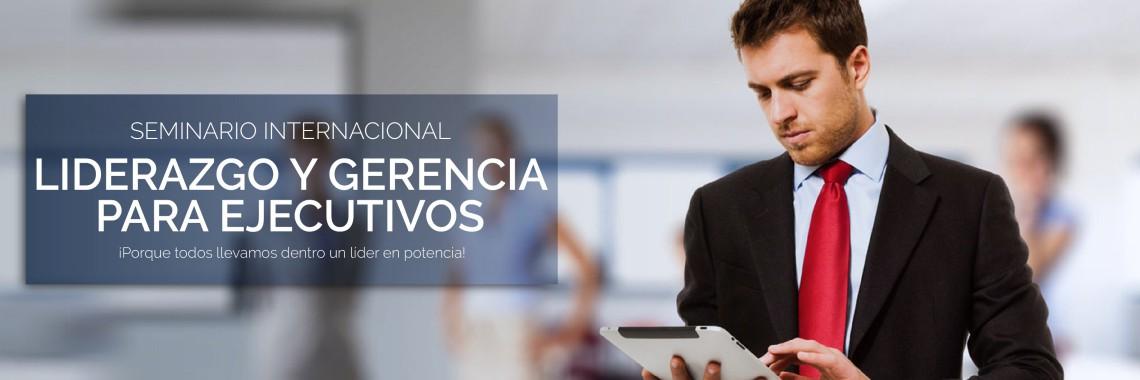 Seminario Internacional Liderazgo y Gerencia para Ejecutivos