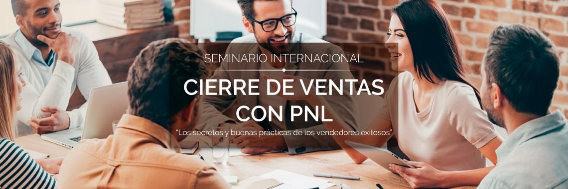 Seminario Internacional en Cierre de Ventas con PNL
